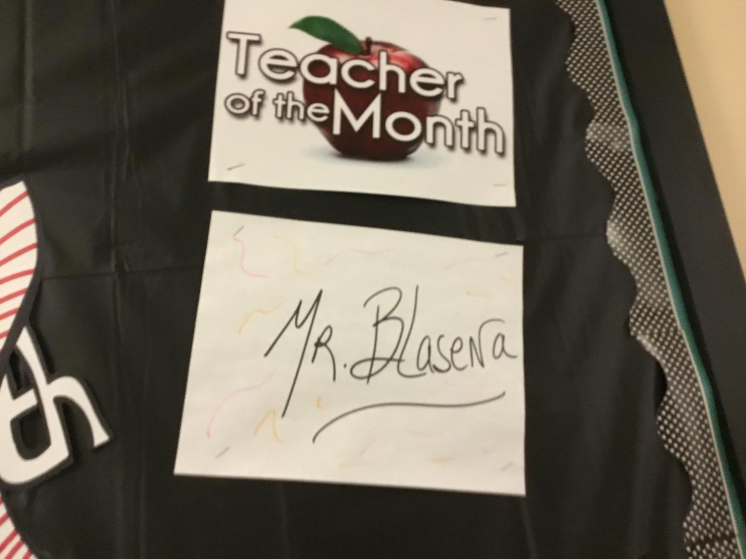 Congratulations to Mr. Blasena on winning teacher of the month